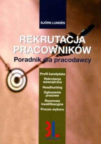 Okładka książki Rekrutacja pracowników. Poradnik dla pracodawcy