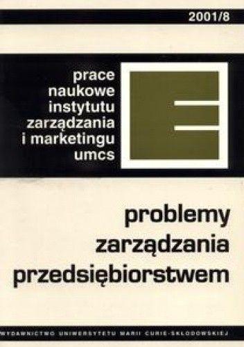 Okładka książki Problemy zarządzania przedsiębiorstwem.Prace Naukowe  Instyt