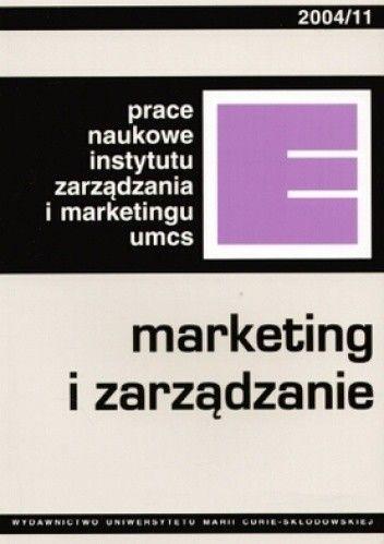 Okładka książki Marketing i zarządzanie 2004/11