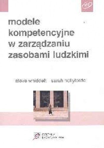 Okładka książki Modele kompetencyjne w zarządzaniu zasobami ludzkimi