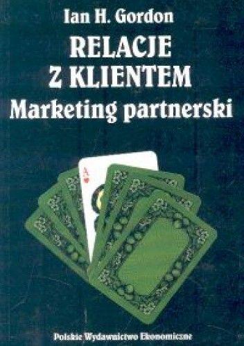 Okładka książki Relacje z klientem. Marketing partnerski