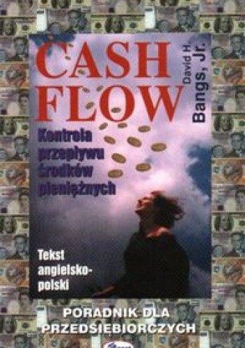Okładka książki Cash flow Kontrola przepływu środków pieniężny