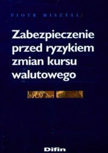 Okładka książki Zabezpieczenie przed ryzykiem zmian kursu walutowego