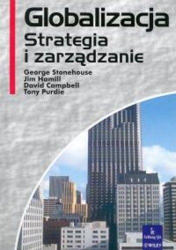 Okładka książki Globalizacja. Strategia i zarządzanie