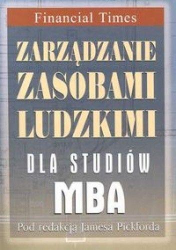 Okładka książki Zarządzanie zasobami ludzkimi dla studentów MBA