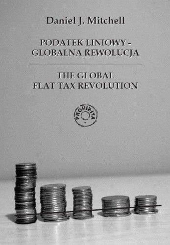 Okładka książki Podatek liniowy - Globalna rewolucja