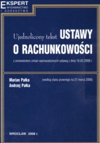 Okładka książki Ujednolicony tekst ustawy o rachunkowości