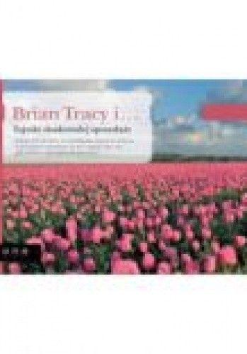 Okładka książki Brian Tracy i Tajniki doskonałej sprzedaży