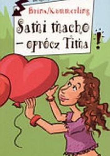 Okładka książki Sami macho - oprócz Tima