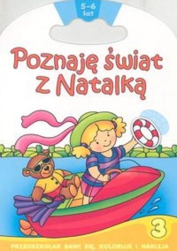 Okładka książki Poznaję świat z Natalką 3