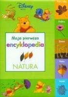 Natura : moja pierwsza encyklopedia