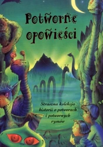 Okładka książki Potworne opowieści