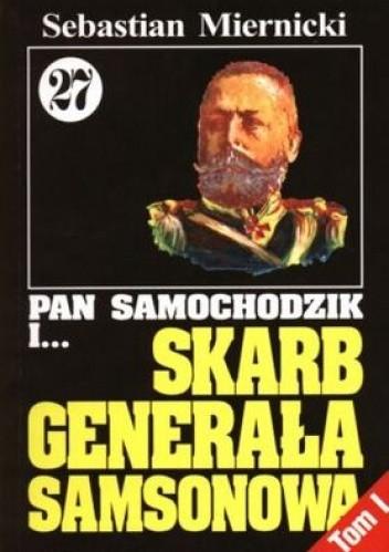 Okładka książki Pan Samochodzik i skarb generała Samsonowa Tom 1