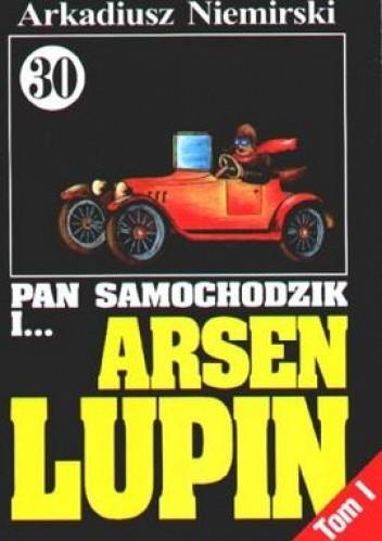 Okładka książki Pan Samochodzik i Arsen Lupin Tom 1 - Wyzwanie