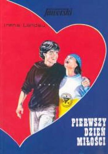 Okładka książki Pierwszy dzień miłości