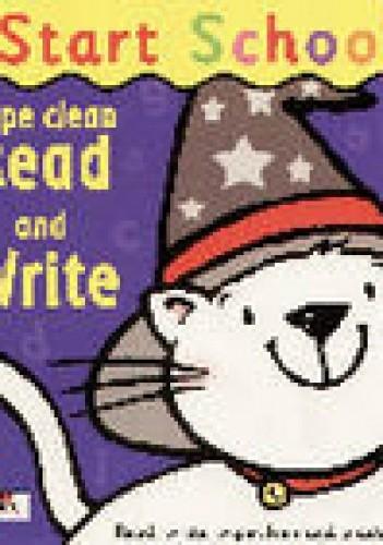 Okładka książki Start school. Wipe clean Read and Write