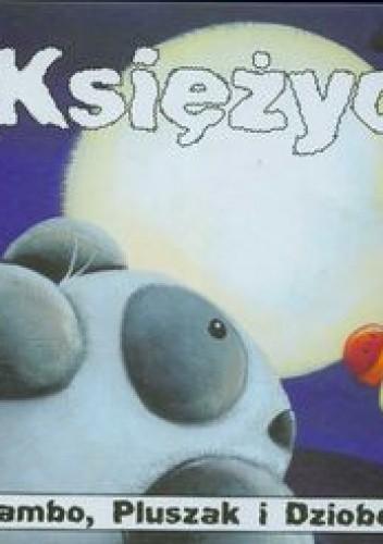 Okładka książki Bambo, Pluszak i Dziobek Księżyc