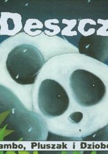 Okładka książki Bambo, Pluszak i Dziobek Deszcz