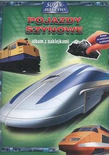 Okładka książki Pojazdy szynowe/album z naklejkami/