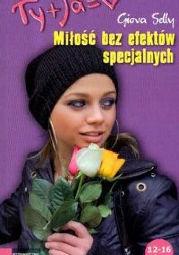 Okładka książki Miłość bez efektów specjalnych