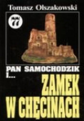 Okładka książki Pan Samochodzik i zamek w Chęcinach