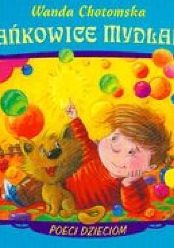 Okładka książki Bańkowice mydlane /Poeci dzieciom