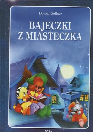 Okładka książki Bajeczki z miasteczka