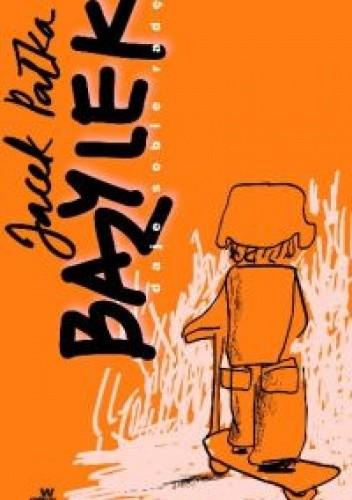 Okładka książki Bazylek daje sobie radę