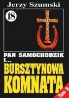 Pan Samochodzik i bursztynowa komnata Tom 2 - Krzyż i podkowa