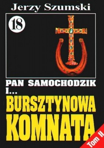 Okładka książki Pan Samochodzik i bursztynowa komnata Tom 2 - Krzyż i podkowa