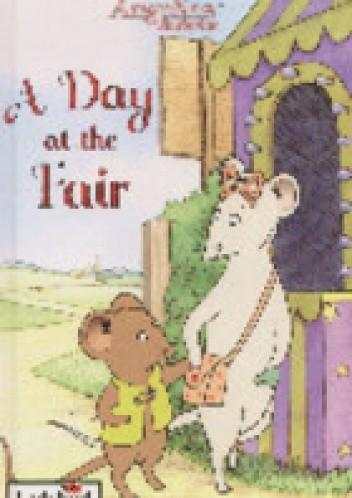 Okładka książki Angelina Ballerina: A Day at the Fair