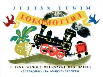 Okładka książki Lokomotywa i inne wesołe wierszyki dla dzieci