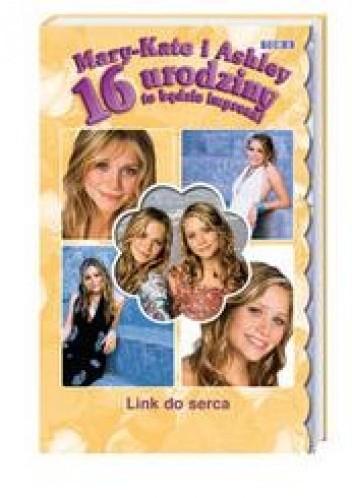 Okładka książki 16 urodziny to będzie impreza! Link do serca