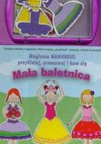 Okładka książki Magiczne magnesiki Mała baletnica