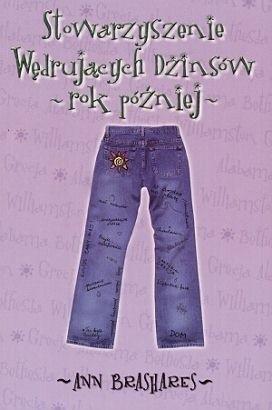 Okładka książki Stowarzyszenie Wędrujących Dżinsów: Rok później