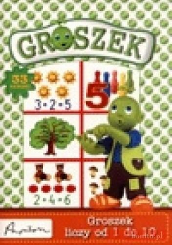 Okładka książki Groszek liczy od 1 do 10