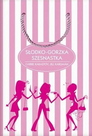 Okładka książki Słodko-gorzka szesnastka