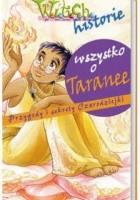Wszystko o Taranee : przygody i sekrety Czarodziejki