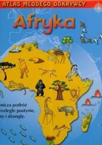 Okładka książki Atlas młodego odkrywcy Afryka