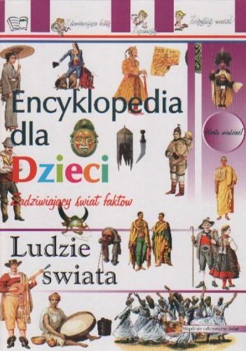 Okładka książki Encyklopedia dla dzieci ludzie świata