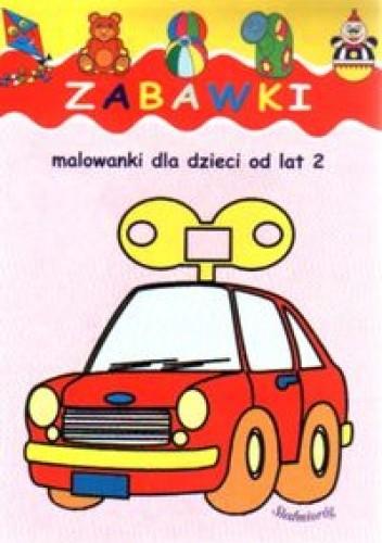 Okładka książki zabawki - malowanki dla dzieci od 2 lat