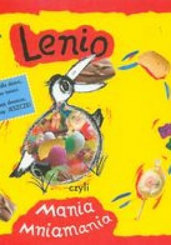 Okładka książki Lenio, czyli mania mniamania
