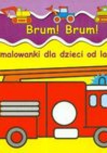 Okładka książki Brum brum. Malowanki dla dzieci od lat 2