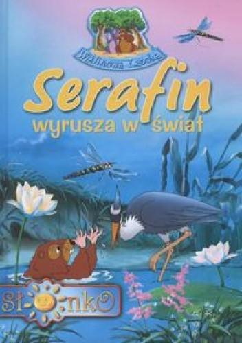 Okładka książki Serafin wyrusza w świat
