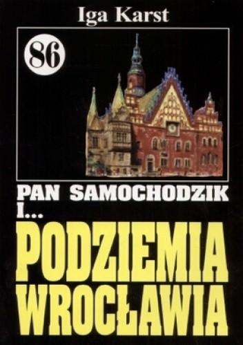Okładka książki Pan Samochodzik i podziemia Wrocławia