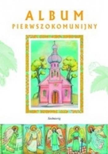 Okładka książki Album pierwszokomunijny