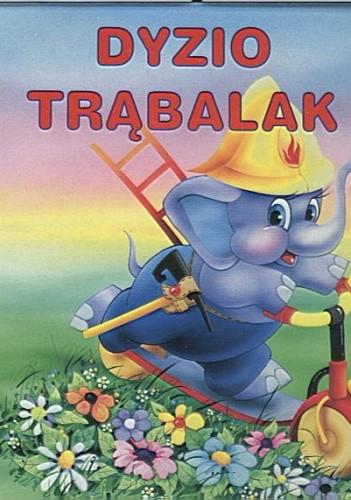 Okładka książki Dyzio Trąbalak