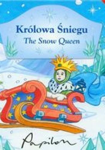 Okładka książki Królowa śniegu. The Snow Queen