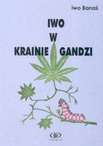 Okładka książki Iwo w krainie Gandzi