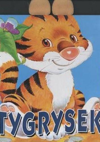 Okładka książki Tygrysek